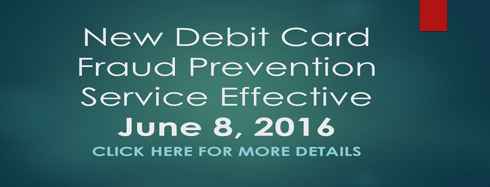 New Debit Card Fraud Prevention Service Effective Juneweb